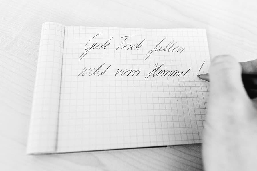 Gute Texte fallen nicht vom Himmel